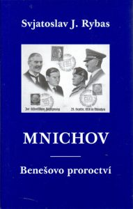 S.J. Rybas - Mnichov Benešovo proroctví